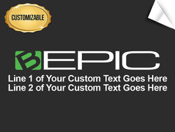 B-Epic Horizontal Logo Decal - Customized
