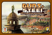 Guns & Steel: Renaissance