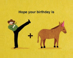 """Kick Donkey Birthday"" Card"