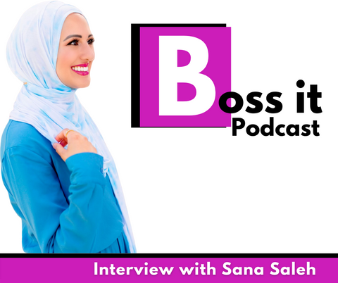 Sana Salah Podcast Interview on Boss It Club