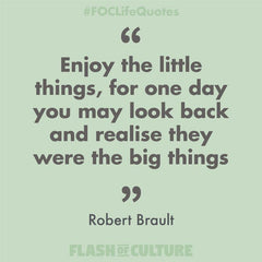 Enjoy the little things quote by Robert Brault