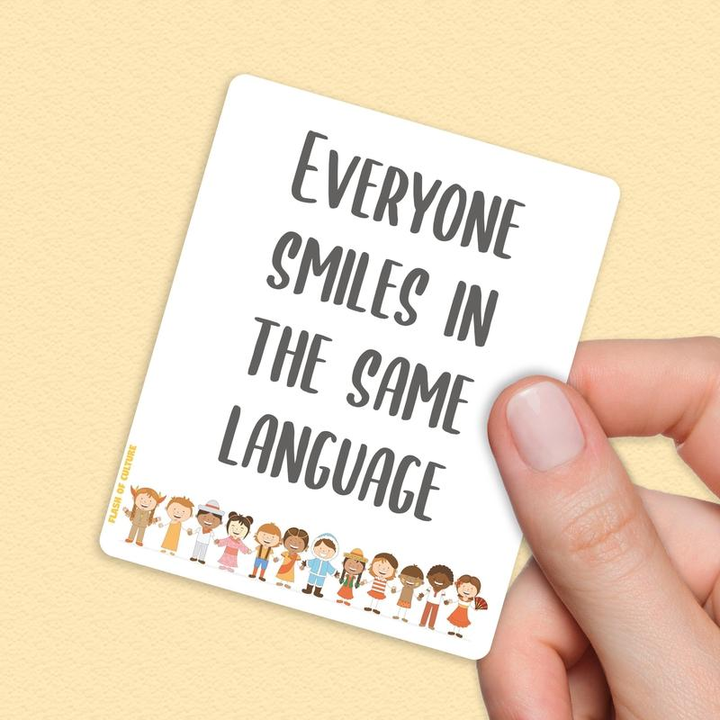 Everyone Smiles In The Same Language vinyl sticker-Stickers-Flash of Culture™