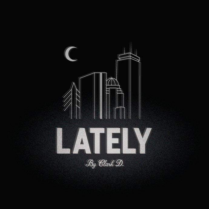 LATELY BY CLARK D