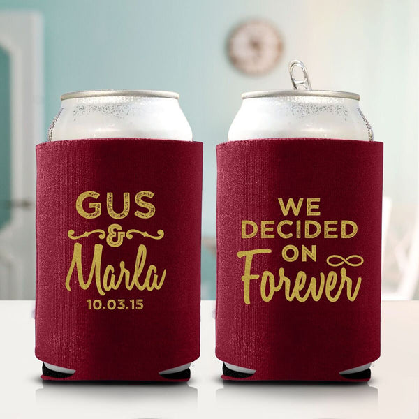 We Decided on Forever Koozie