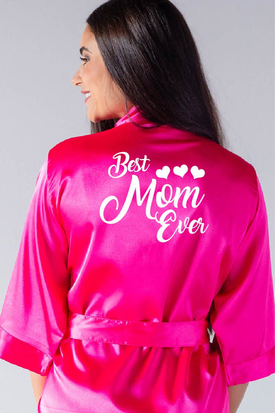 Best Mom Ever - Mother of the Bride Robe