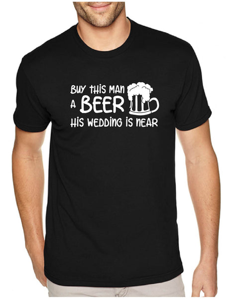Buy this Man a Beer Men's Tee