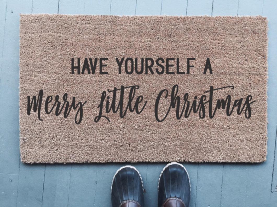 Have Yourself A Merry Little Christmas|Doormat