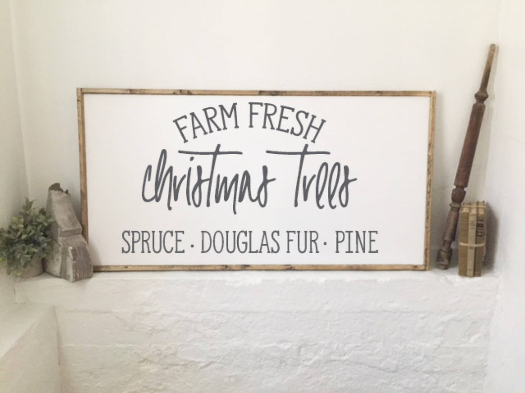 Farm Fresh Christmas Trees|Wood Sign