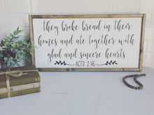 They Broke Bread|Wood Sign