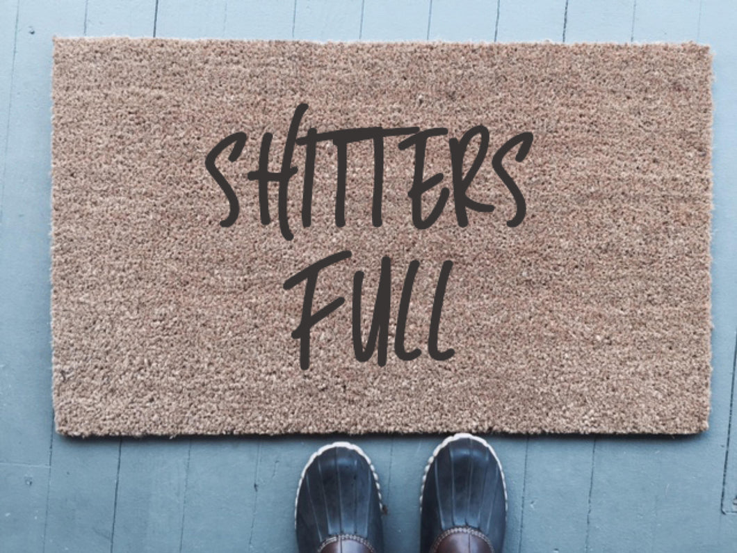 Shitters Full|Doormat