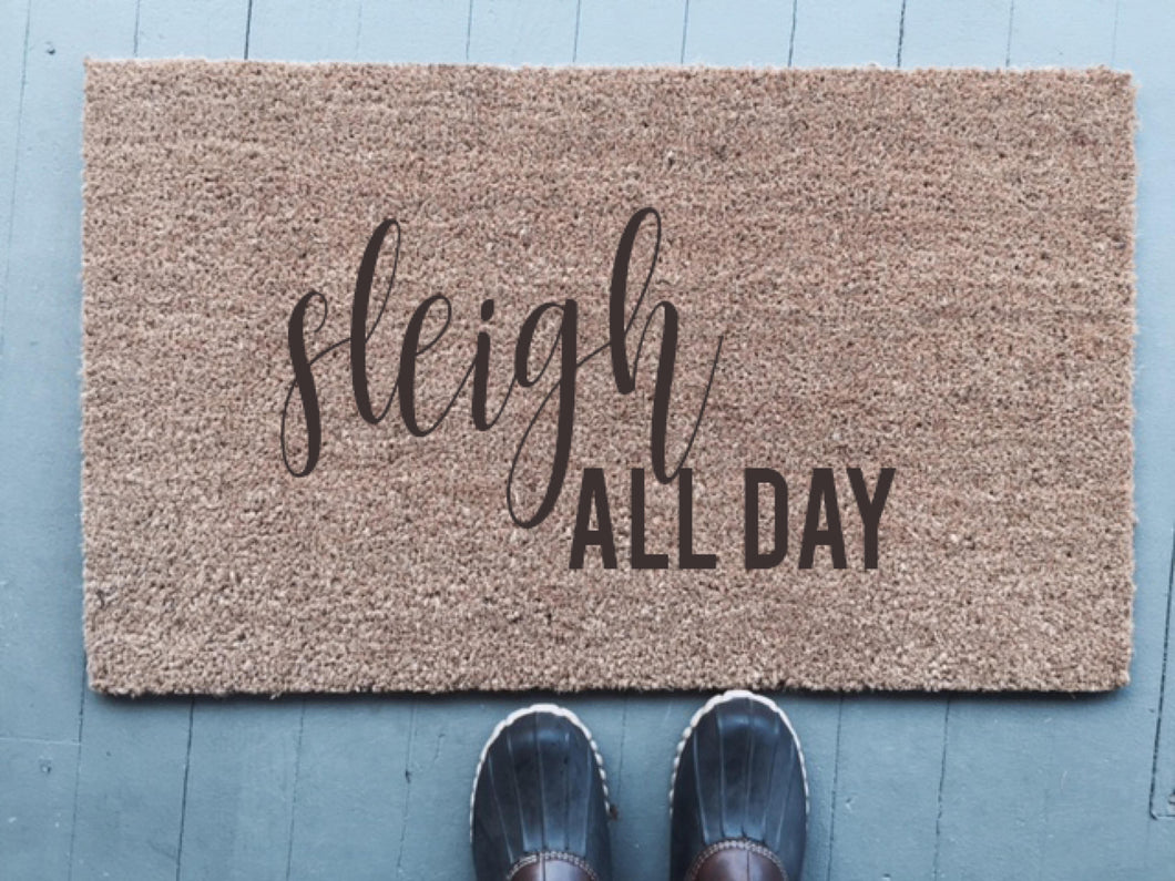 Sleigh All Day|Doormat