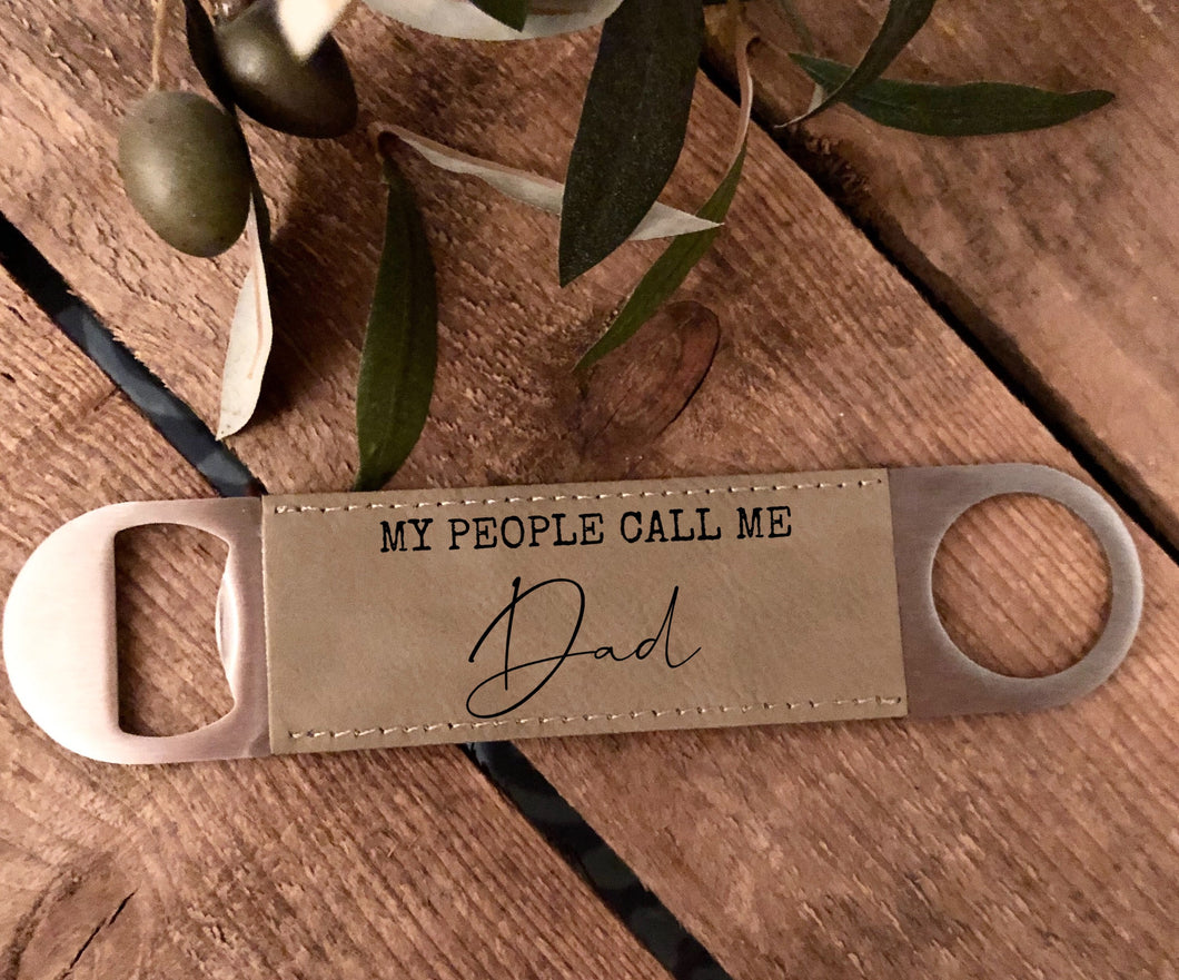 My People Call Me|Leather bottle opener