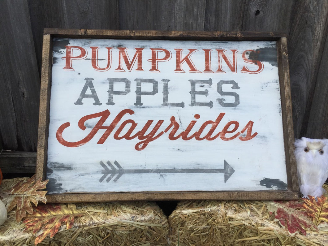 Pumpkins Apples Hayrides|Wood Sign
