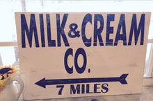 Milk And Cream Co. Farmhouse Sign