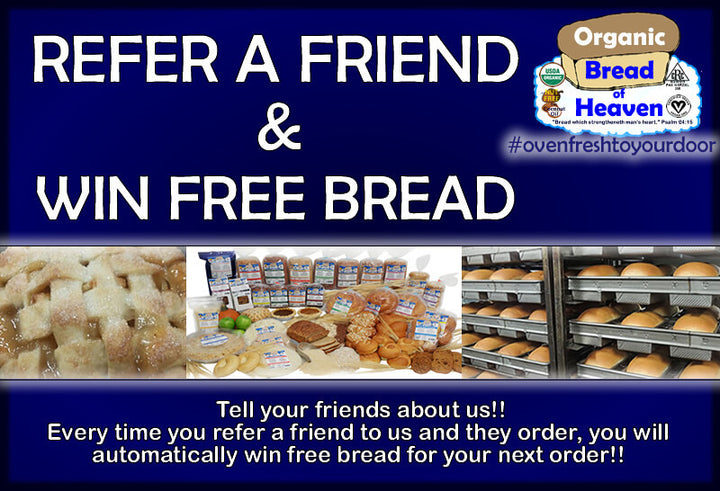 Refer A Friend, Get FREE Bread!