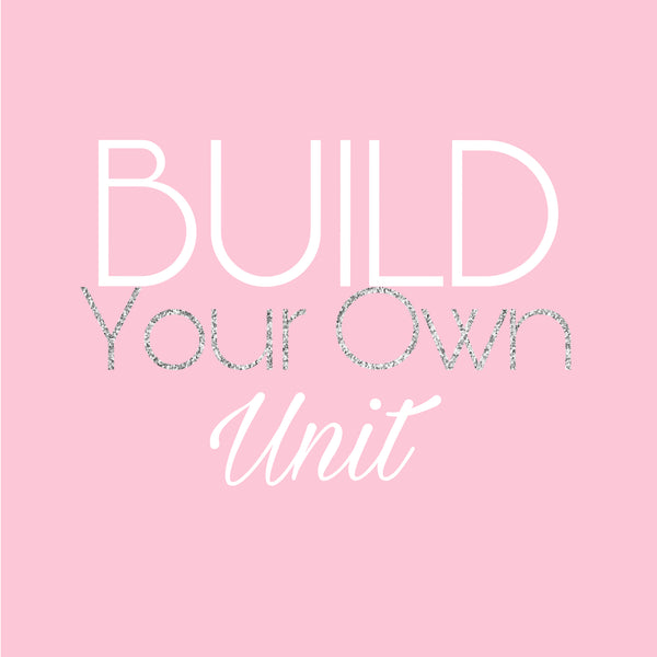 Build You Own Unit