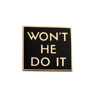 Won't He Do It Lapel Pin - Black