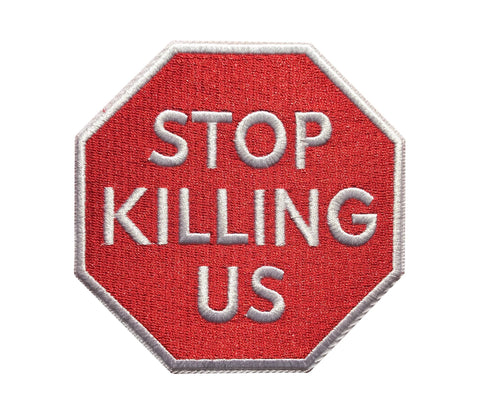 STOP Killing Us - Patch