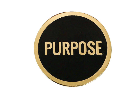 Purpose Lapel Pin - Radical Dreams Pins