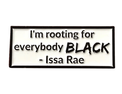 I'm Rooting for Everybody BLACK Lapel Pin - Radical Dreams Pins