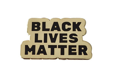 Black Lives Matter Lapel Pin - Gold - Radical Dreams Pins