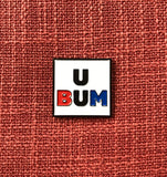 U Bum Lapel Pin