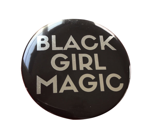 Black Girl Magic Button - BIG - SILVER