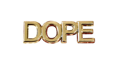 DOPE Lapel Pin - Radical Dreams Pins