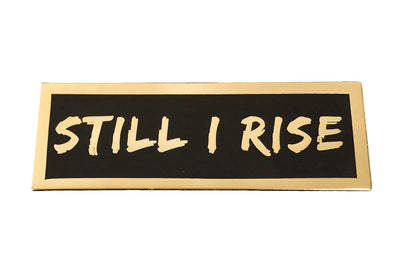 Still I Rise Lapel Pin - Radical Dreams Pins