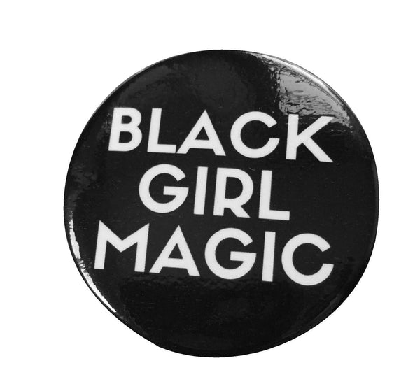 Black Girl Magic Button - SMALL - WHITE