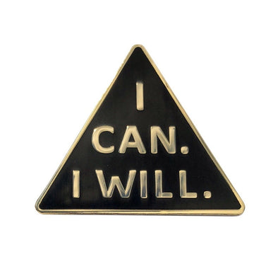 I Can I Will Lapel Pin - Radical Dreams Pins