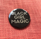 Black Girl Magic Button - BIG - SILVER - Radical Dreams Pins