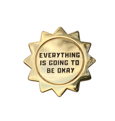 Going To Be Okay Lapel Pin