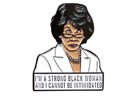 Maxine Waters Lapel Pin - WITH Quote