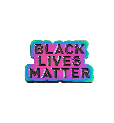Black Lives Matter Pin - Rainbow Metal