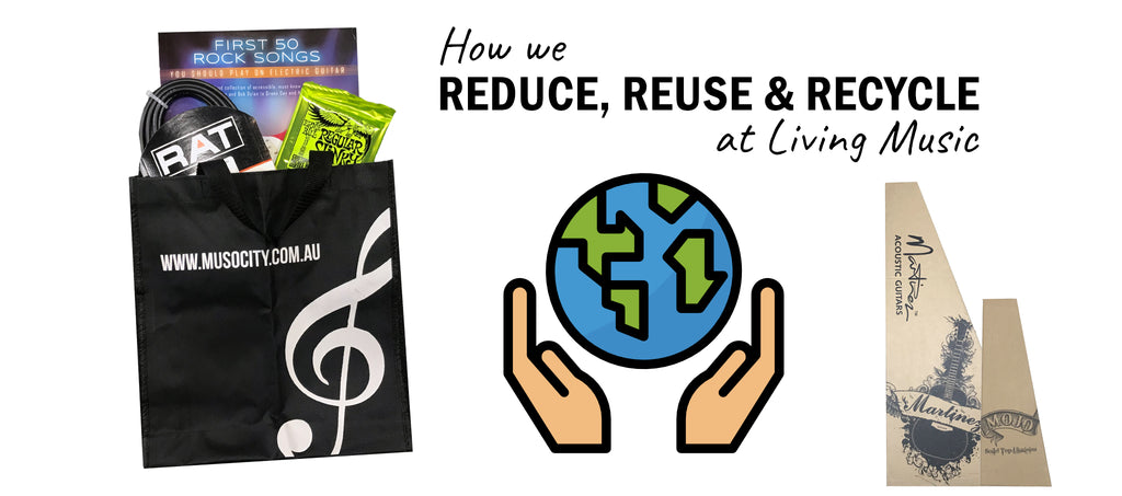 HELPFUL TIPS: How We Reduce, Reuse and Recycle at Living Music
