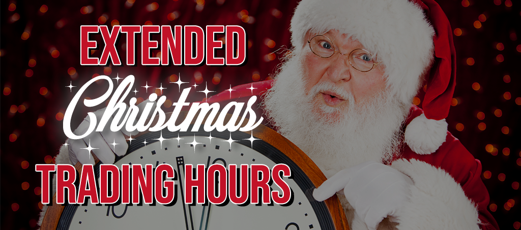 NEWS: Extended Christmas Trading Hours