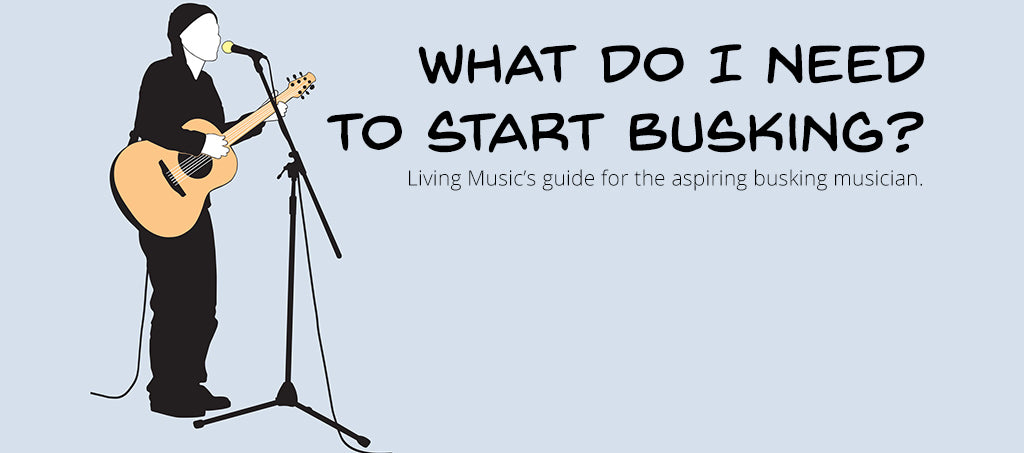 GEAR GUIDE: What Do I Need To Start Busking?