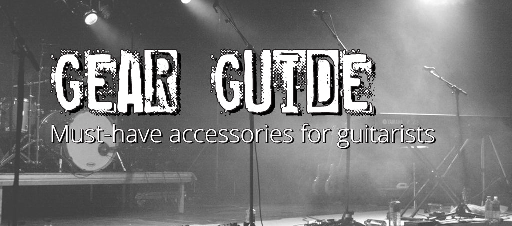 GEAR GUIDE: 8 Must-Have Accessories for Guitarists