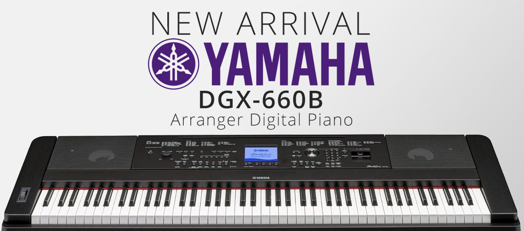 NEW ARRIVALS: Yamaha DGX-660 Arranger Digital Piano