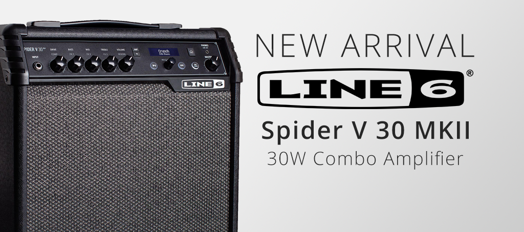 NEW ARRIVALS: Line 6 Spider V 30 MkII 30 Watt Modelling Solid State Combo Amplifier