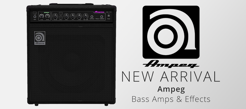 NEW ARRIVALS: Ampeg Bass Amps and Effects Pedals