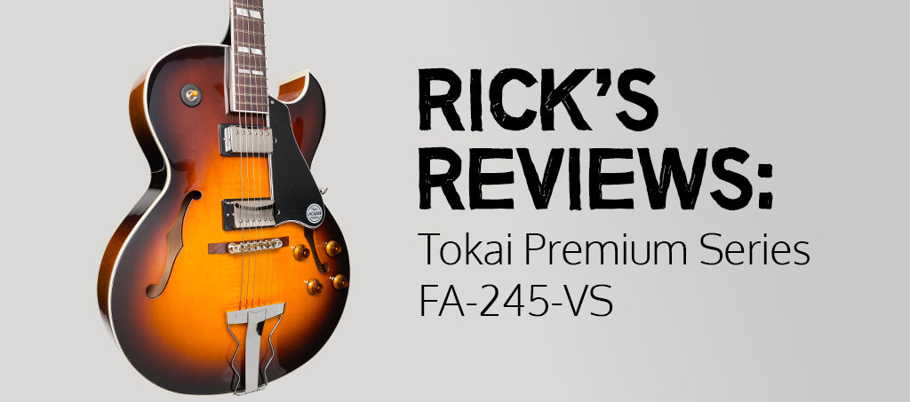 Rick's Reviews: Tokai Premium Series FA-245-VS 175-Style Electric Guitar