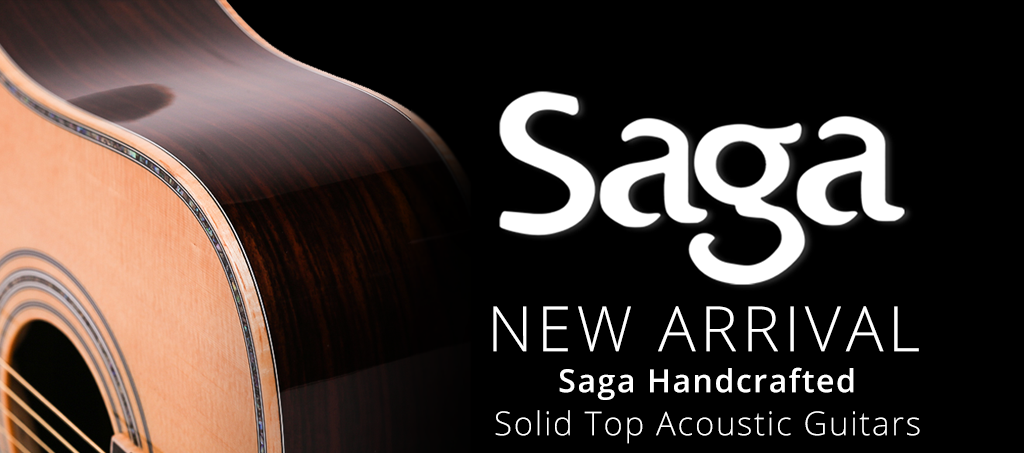 NEW ARRIVALS: Saga Handcrafted Solid Top Acoustic Guitars