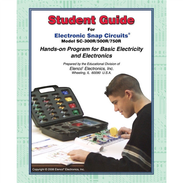 SnapCircuits Student Guide for SC300/SC500/SC750