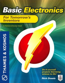 Basic Electronics for Tomorrow's Inventors Book by Thames & Kosmos