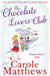 The Chocolate Lovers Club By Carole Matthews