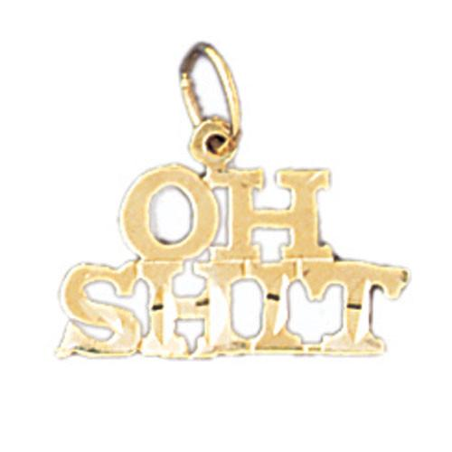 14K GOLD SAYING CHARM - OH SHIT #10640