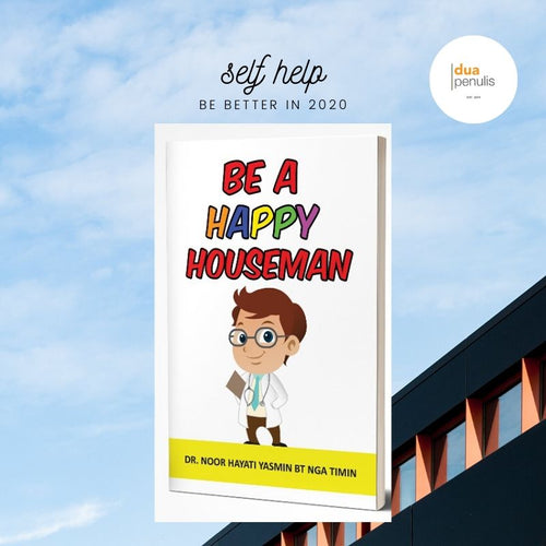Be A Happy Houseman