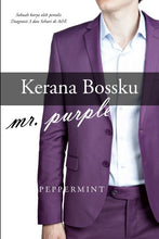 Kerana Bossku Mr. Purple (Novel)